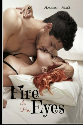 9781482568561: Fire In Her Eyes (Summer Love)