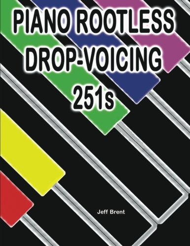 9781482569698: Piano Rootless Drop Voicing 251s