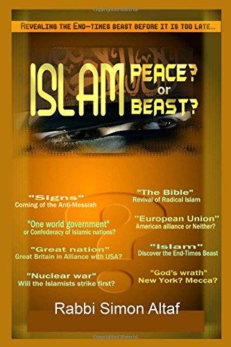 Islam, Peace or Beast? (World War III) (Volume 1): Altaf, Rabbi Simon