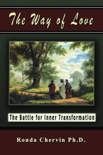 9781482569834: The Way of Love: The Battle for Inner Transformation