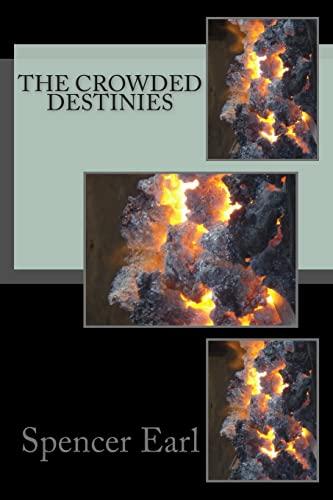 9781482570670: The Crowded Destiny (DURAN) (Volume 1)