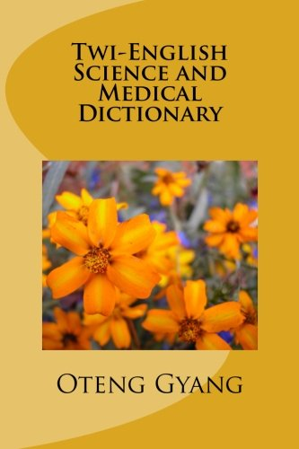 9781482570908: Twi-English Science and Medical Dictionary