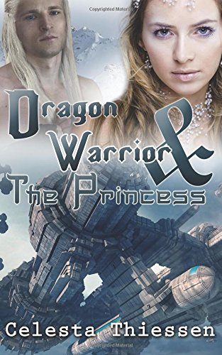 9781482573046: The Dragon Warrior and the Princess