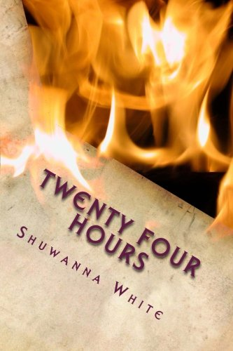 Twenty Four Hours: Miss Shuwanna White