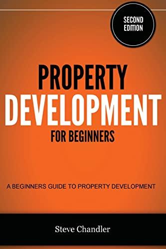 9781482580556: Property Development for Beginners: A Beginners Guide to Property Development