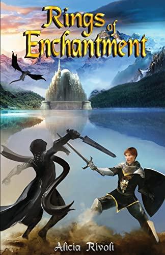 Rings of Enchantment (The Enchantment Series): Alicia Rivoli