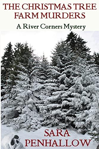 9781482583045: The Christmas Tree Farm Murders (River Corners Mysteries)