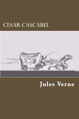 Cesar Cascabel (1482584077) by Verne, Jules