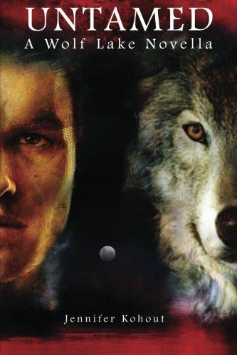 9781482586626: Untamed: A Wolf Lake Novella: Volume 2