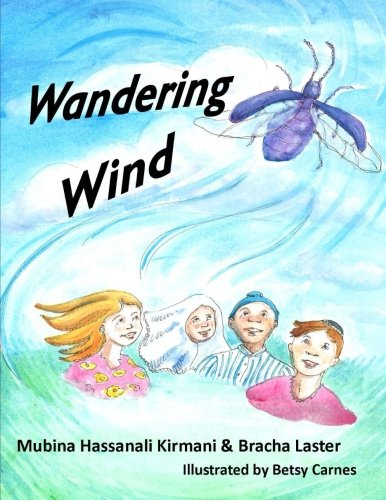Wandering Wind: Kirmani, Mubina Hassanali