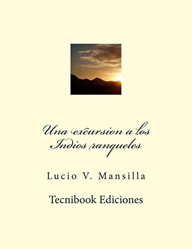 9781482588040: Una excursion a los Indios ranqueles (Spanish Edition)