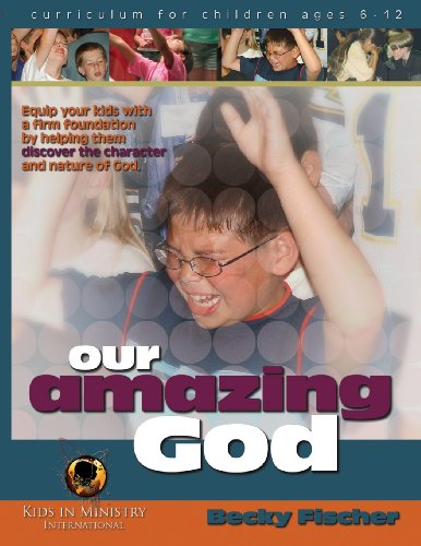 9781482588835: Our Amazing God: 1 (Kids in Ministry International Curriculums)