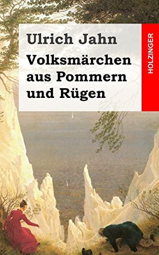 9781482589009: Volksmärchen aus Pommern und Rügen (German Edition)