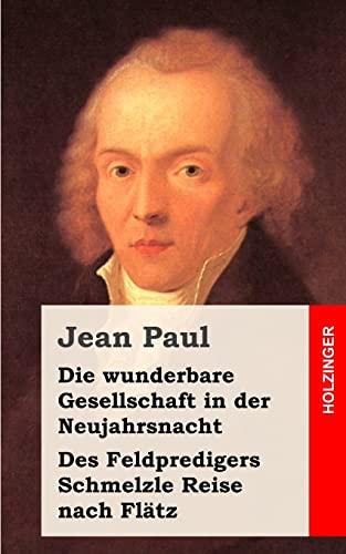 Die Wunderbare Gesellschaft in Der Neujahrsnacht Des: Jean Paul