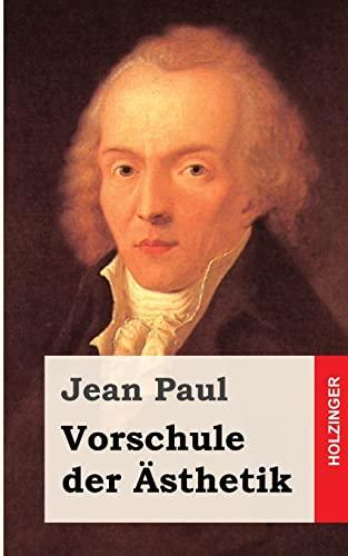 9781482589252: Vorschule der Ästhetik (German Edition)