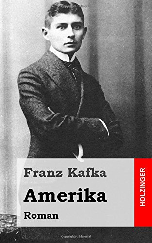 9781482589320: Amerika: Roman (German Edition)