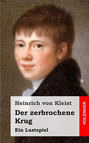9781482590050: Der zerbrochene Krug: Ein Lustspiel (German Edition)