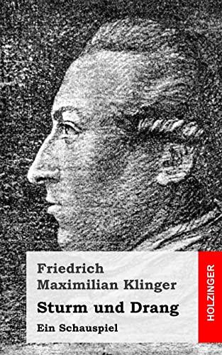 9781482590296: Sturm und Drang: Ein Schauspiel (German Edition)