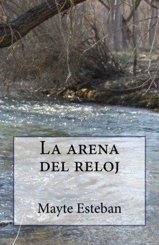9781482590340: La arena del reloj (Spanish Edition)