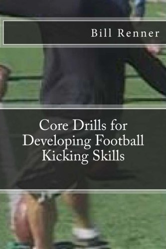 9781482590616: Core Drills for Developing Football Kicking Skills