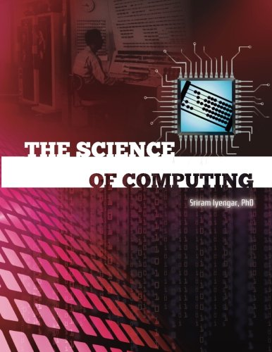 9781482590685: The Science of Computing