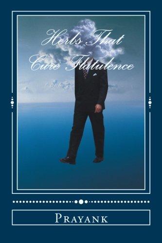 9781482590739: Herbs That Cure - Flatulence