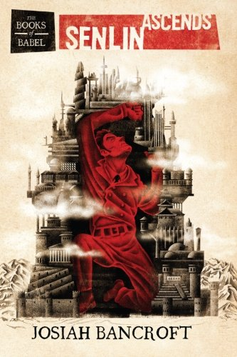 9781482590951: Senlin Ascends (The Books of Babel) (Volume 1)