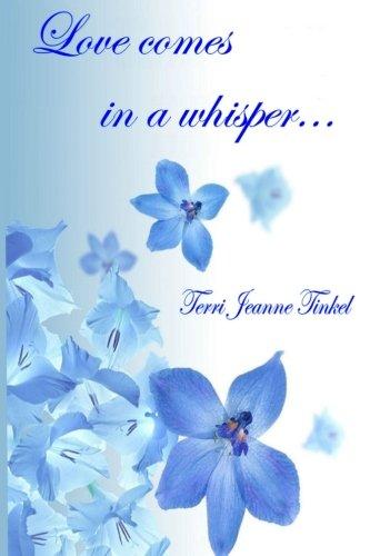9781482591170: Love Comes In A Whisper