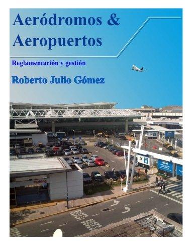 9781482591798: Aerodromos y Aeropuertos