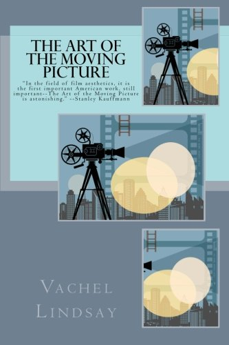 9781482594591: The Art of the Moving Picture