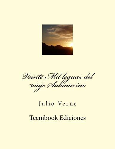 9781482596830: Veinte Mil leguas del viaje Submarino (Spanish Edition)