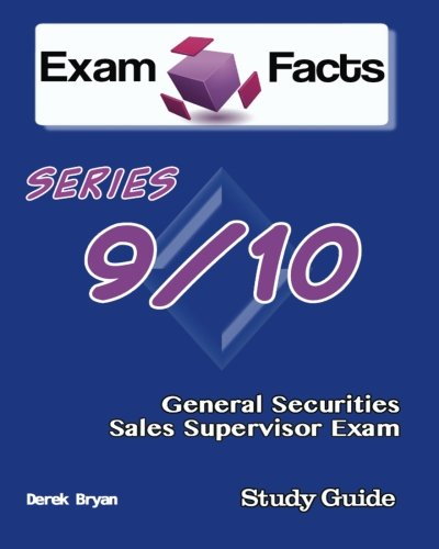 9781482597110: Exam Facts Series 9 / 10 General Securities Sales Supervisor Exam Study Guide: FINRA Series 9/10 Exam