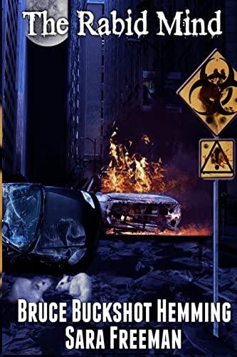 The Rabid Mind: Loco Madness (Volume 1): Hemming, Bruce Buckshot;