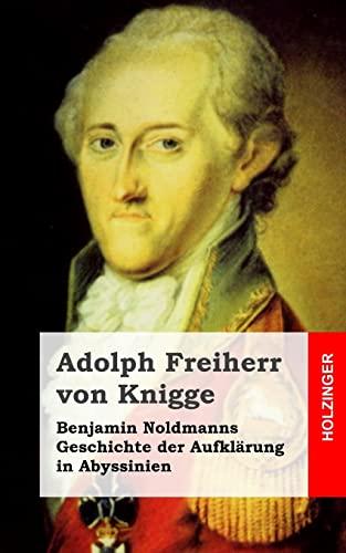 9781482598704: Benjamin Noldmanns Geschichte der Aufklärung in Abyssinien
