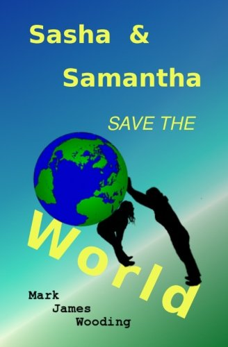 9781482599190: Sasha and Samantha Save the World