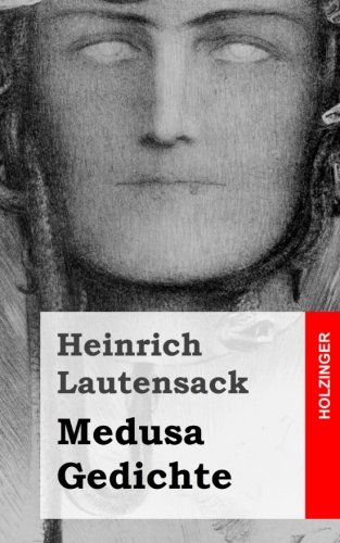 9781482599800: Medusa / Gedichte (German Edition)