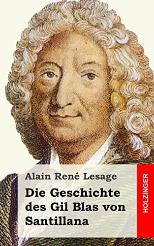 9781482600155: Die Geschichte des Gil Blas von Santillana (German Edition)
