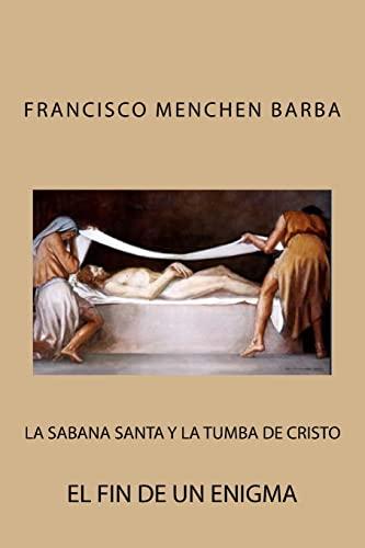 9781482600384: La Sabana Santa y la tumba de Cristo (Spanish Edition)