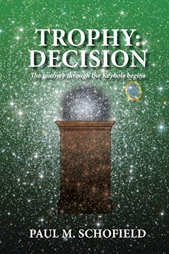 9781482601336: Trophy: Decision (The Trophy Saga) (Volume 3)