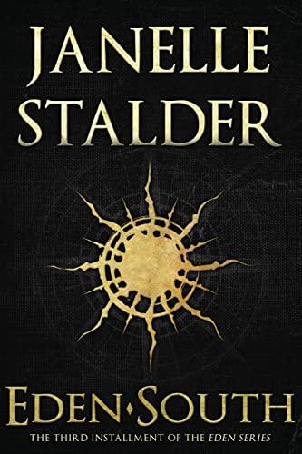 Eden-South (Paperback): Janelle Stalder