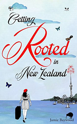 9781482601909: Getting Rooted in New Zealand