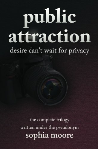 9781482602418: Public Attraction (Public Attraction Trilogy) (Volume 4)