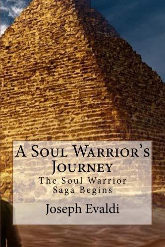 9781482604474: A Soul Warrior's Journey