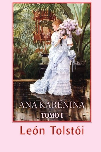 9781482606096: Ana Karénina (Tomo 1) (Spanish Edition)