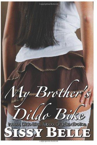 9781482607635: My Brother's Dildo Bike (Incest, Dildo Bike, Taboo, Oral Sex Erotica)