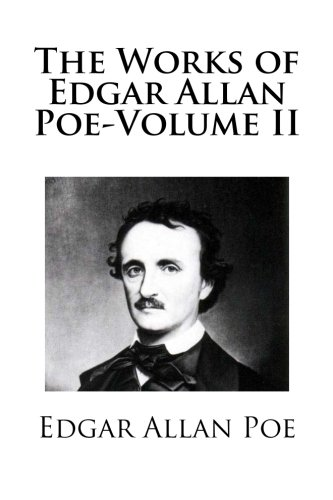9781482608007: The Works of Edgar Allan Poe-Volume II