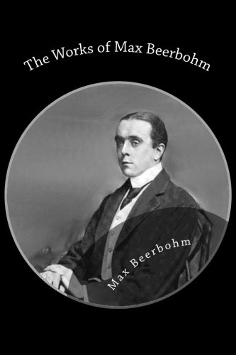 9781482608052: The Works of Max Beerbohm