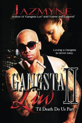 9781482609011: Gangsta Luv 2: 'Til Death Do Us Part