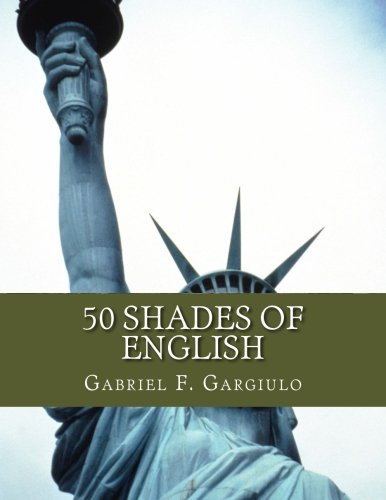9781482611168: 50 Shades of English: Sourcebook for the ESL Student