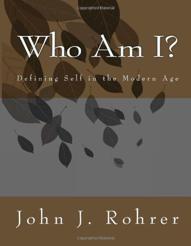 9781482612752: Who Am I? Defining Self in the Modern Age